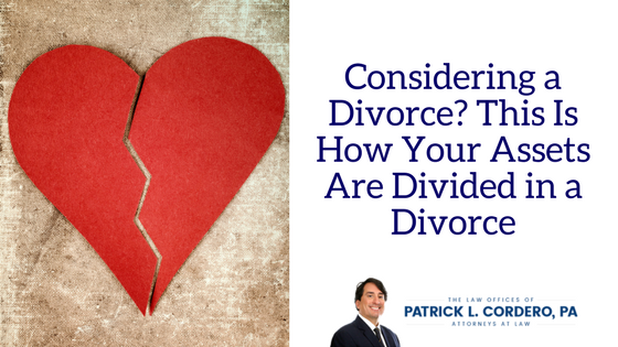 Considering a Divorce? This is How Your Assets are Divided after Separation