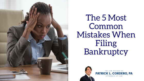 The Five Most Common Mistakes When Filing for Bankruptcy